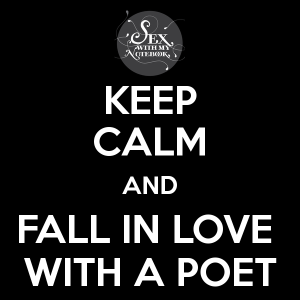 keep-calm-and-fall-in-love-with-a-poet